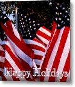 Happy Holidays Flag 1 Metal Print