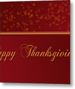 Happy Thanksgiving Metal Print