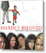 Hardly Beloved Poster Metal Print