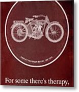 Harley Davidson Model 10b 1914 For Some There's Therapy, For The Rest Of Us There's Motorcycles, Red Metal Print