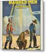 Harry Carey In Marked Men 1919 Metal Print