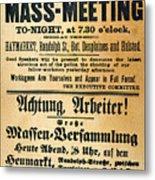 Haymarket Handbill, 1886 Metal Print by Granger