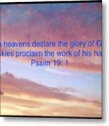 He Created The Heavens  Metal Print