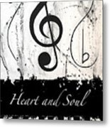 Heart And Soul - Music In Motion Metal Print
