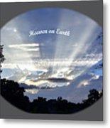 Heaven On Earth 2 Metal Print