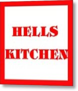 Hells Kitchen Red Metal Print