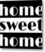 Heme Sweet Home Metal Print