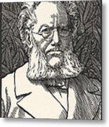 Henrik Ibsen, Norwegian Playwright Metal Print