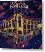 Historic Monte Vista Hotel Metal Print