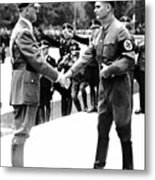 Hitler Shaking Hands With Rudolf Hess Circa 1935 Metal Print