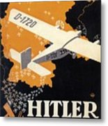 Hitler Uber Deutschland, Germany - Retro Travel Poster - Vintage Poster Metal Print