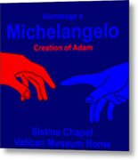Hommage A Michelangelo  Metal Print