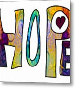 Hopeful Futures Abstract Inspirational Art By Omaste Witkowski Metal Print