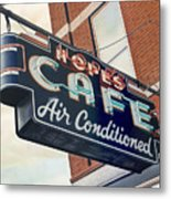 Hope's Cafe Metal Print