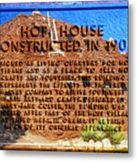 Hopi House And Dedication Plaque Metal Print