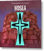 Hosea Books Of The Bible Series Old Testament Minimal Poster Art Number 28 Metal Print
