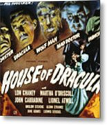 House Of Dracula, Glenn Strange, John Metal Print