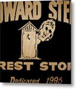 Howard Stern Rest Stop Metal Print