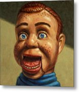 Howdy Doody Dodged A Bullet Metal Print