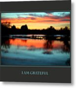 I Am Grateful Metal Print