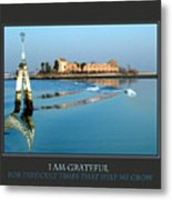 I Am Grateful For Difficult Times Metal Print