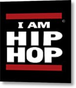 I Am Hiphop Metal Print