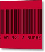 I Am Not A Number Metal Print by Michael Tompsett