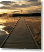 I Am With You Metal Print