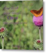 I Can Do All Things Trough Christ Metal Print