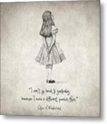I Can't Go Back To Yesterday Quote Metal Print