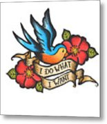 I Do What I Want Vintage Bluebird And Rose Tattoo Metal Print