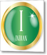 I For Indian Metal Print
