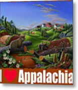 I Love Appalachia T Shirt - Spring Groundhog - Country Farm Landscape Metal Print