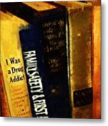 I Was A Drug Addict And Other Great Literature Metal Print