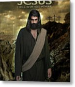 I Will Give You Power Metal Print