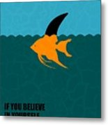 If You Believe In Yourself Anything Is Possible Corporate Startup Quotes Poster Metal Print