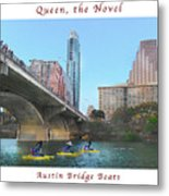 Image Included In Queen The Novel - Austin Bridge Boats Enhanced Poster Metal Print
