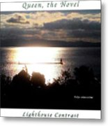 Image Included In Queen The Novel - Lighthouse Contrast Enhanced Poster Metal Print