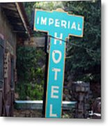 Imperial Hotel Sign In Cripple Creek Metal Print