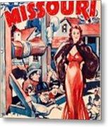 In Old Missouri 1940 Metal Print