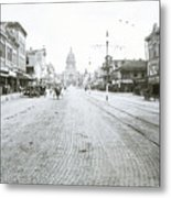 In This Historical 1913 Photo, Horse Drawn Carriages In Downtown Austin, Texas Run Up And Down Congress Avenue Cobblestone Streets Leading Up The The Texas State Capitol Metal Print