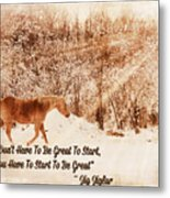 Inspirational Quote Horse Photo Metal Print