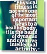 Inspirational Quotes - Motivational - John F. Kennedy 3 Metal Print