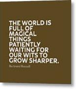 Inspirational Quotes Series 010 Bertrand Russell Metal Print