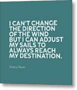 Inspirational Quotes Series 012 Jimmy Dean Metal Print