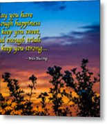 Irish Blessing-may You Have Enough Happiness... Metal Print