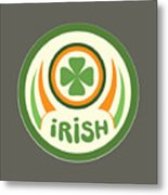 Irish Metal Print