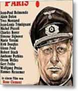 Is Paris Burning Gert Frobe As General Dietrich Von Chlitz German Theatrical Poster 1966 Metal Print