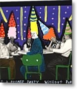 It Is Not A Proper Party Without Hats Metal Print