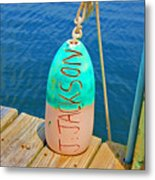 Its A Buoy Metal Print